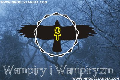 Wampiry i Wampiryzm w Portalu Mrooczlandia